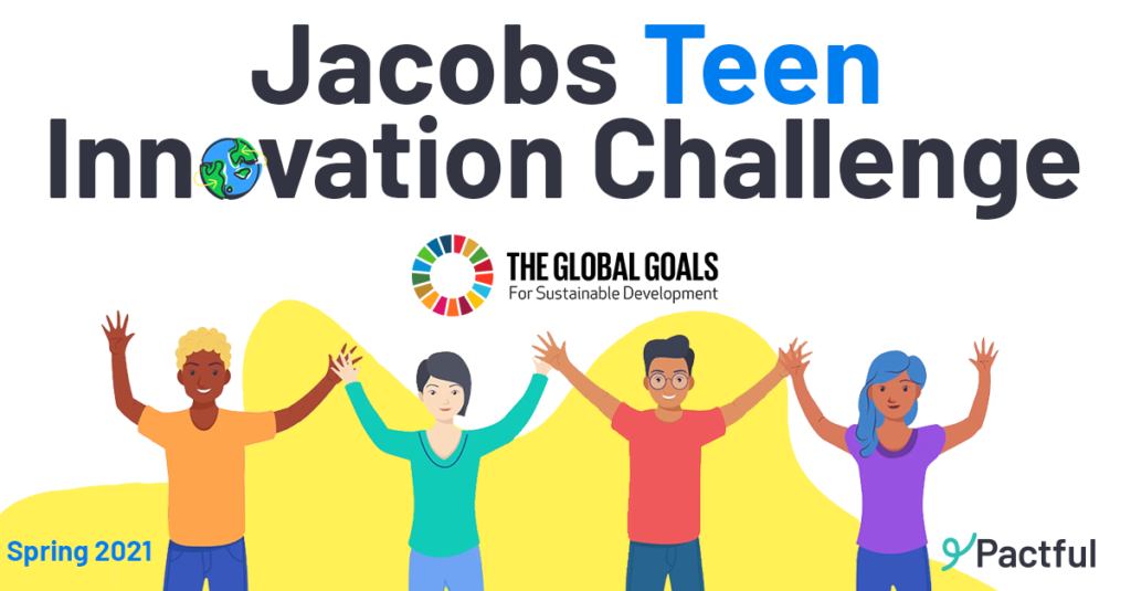 Pactful Teen Innovation Challenge with the Global Goals for Sustainable Development icon appearing in the middle with four teenagers raising their hands in excitement