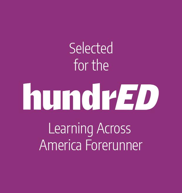 Selected for the HundrED Learning Across America Forerunner